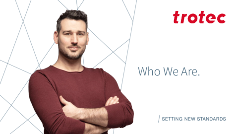 Trotec Company Presentation - Who We Are