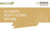Pratham Superfold Insert Folding Machine